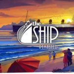 The Ship Remasted Free Download