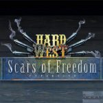 Hard West Scars of Freedom Free Download