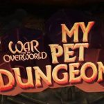 War for the Overworld My Pet Dungeon Free Download