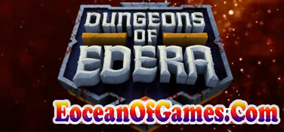 Dungeons of Edera Early Access Free Download