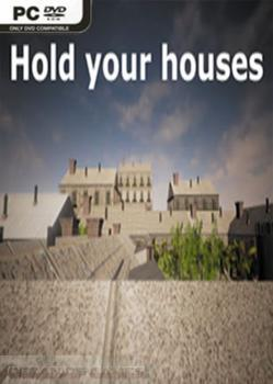 Hold your houses Free Download