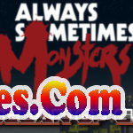 Always-Sometimes-Monsters-Special-Edition-PLAZA-Free-Download-1-EoceanofGames.com_.jpg