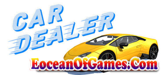 Car-Dealer-PLAZA-Free-Download-1-EoceanofGames.com_.jpg