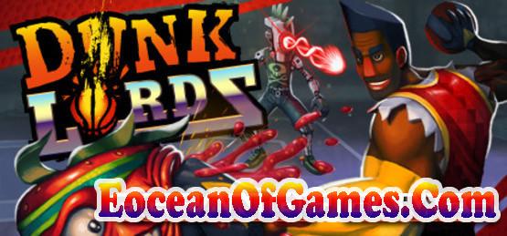Dunk-Lords-CODEX-Free-Download-1-EoceanofGames.com_.jpg