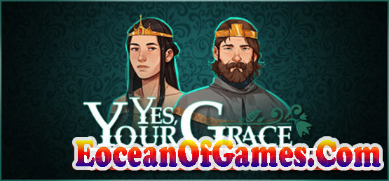 Yes-Your-Grace-Goldberg-Free-Download-1-EoceanofGames.com_.jpg