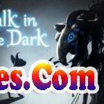 A walk in the Dark Free Download