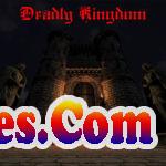 Deadly Kingdom Free Download