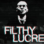 Filthy Lucre Free Download