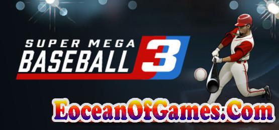 Super-Mega-Baseball-3-CODEX-Free-Download-1-OceanofGames.com_.jpg