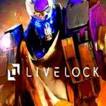 Livelock Free Download