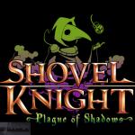 Shovel Knight Plague of Shadows Free Download