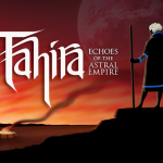 Tahira Echoes of the Astral Empire Free Download