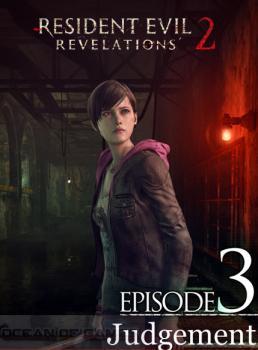 Resident Evil Revelations 2 Episode 3 Free Download