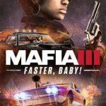 Mafia III Faster Baby Free Download