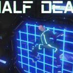 Half Dead PC Game Free Download