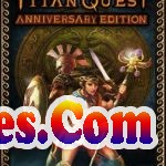 Titan Quest Anniversary Edition Free Download